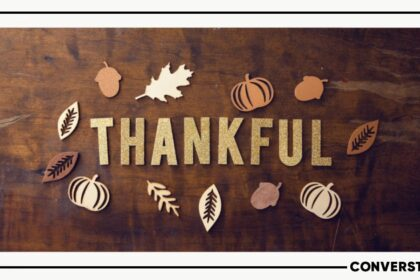 Thanksgiving 2020: How To Feel Grateful In A Year Like This?