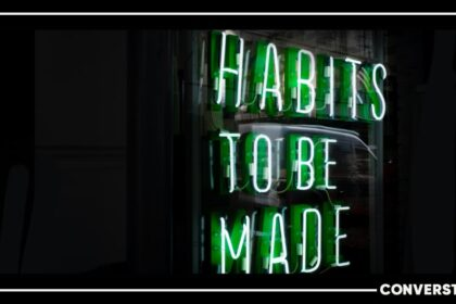 20 Powerful Habits To Take Up And Build This Year